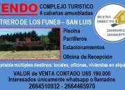 Vendo complejo de cabañas en Potrero de Los Funes, San Luis